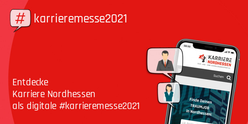 Initiative #karrieremesse2021 – Entdecke karriere-in-nordhessen.de als digitale Karrieremesse